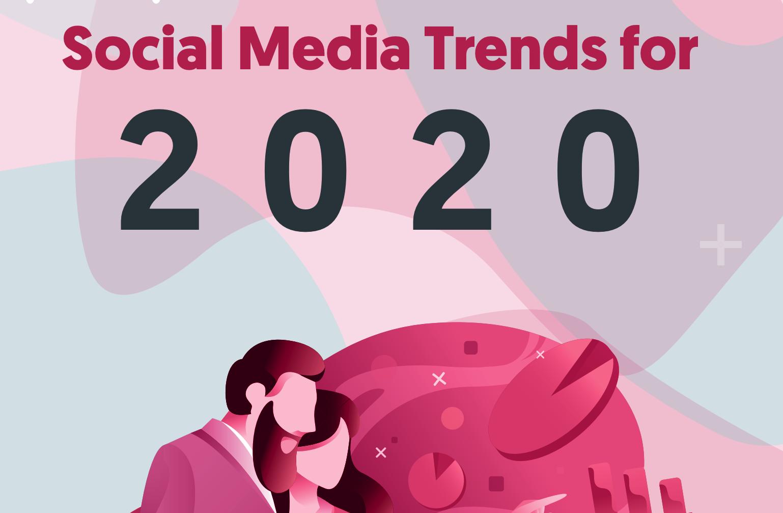 social-media-trends-for-2020