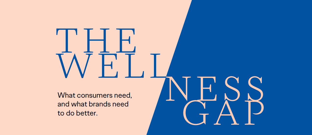 the-wellness-gap-report-by-ogilvy-highlights-brands-shortcomings